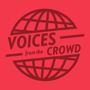Voices from the Crowd art