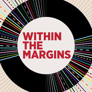 Within the Margins